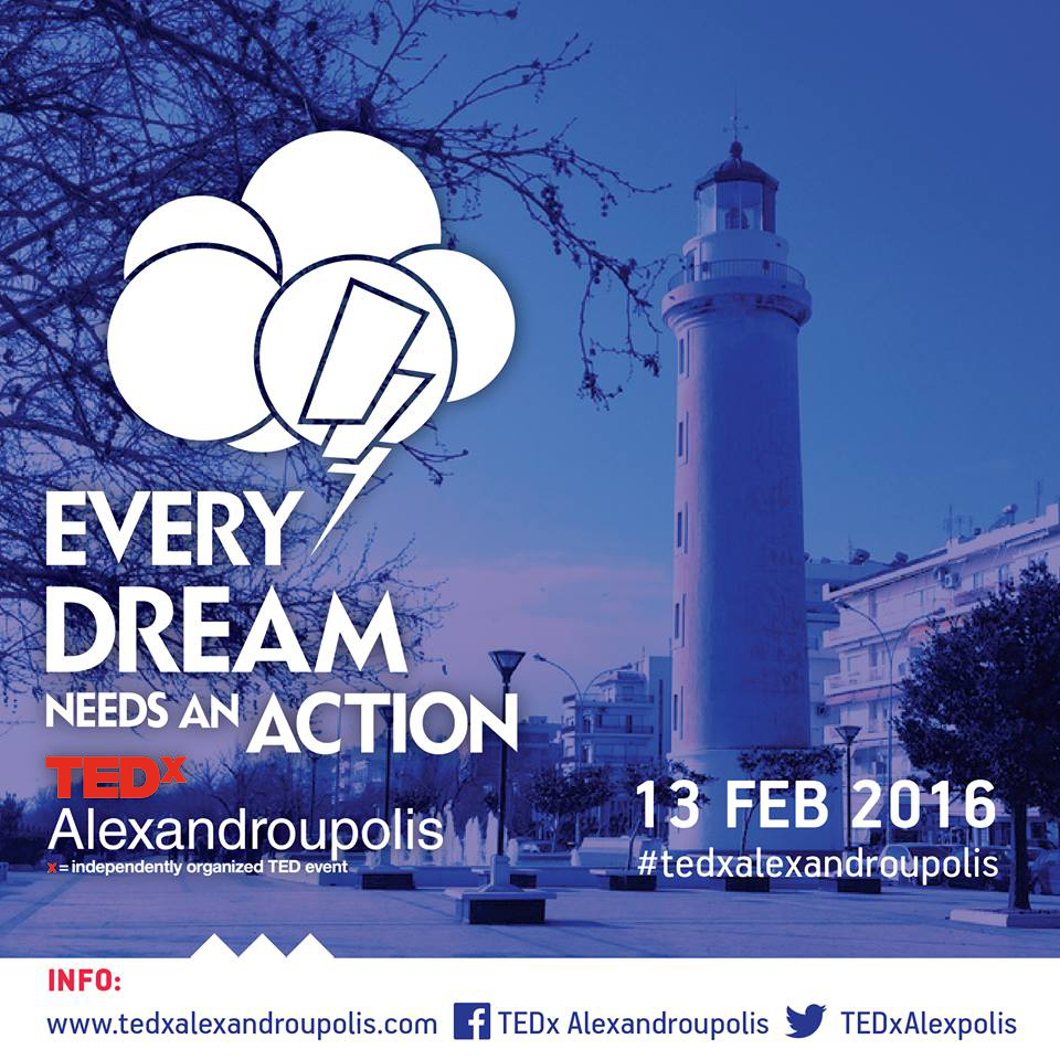 TEDx Alexandroupolis - Feb.13th, 2016